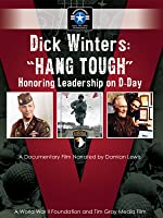 "Dick Winters ""Hang Tough"""