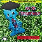 Vu de l'intérieur (French Edition)   Timothy D. Bellavia