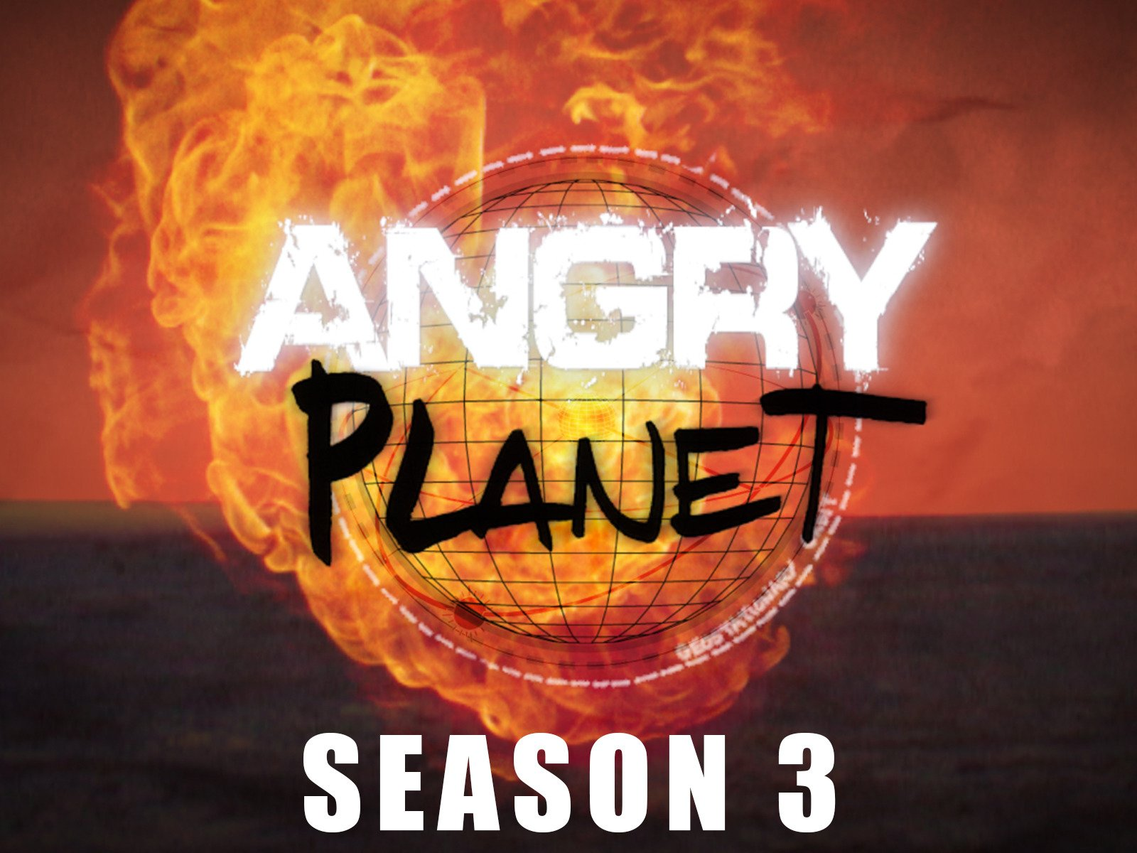 Angry Planet - Season 3