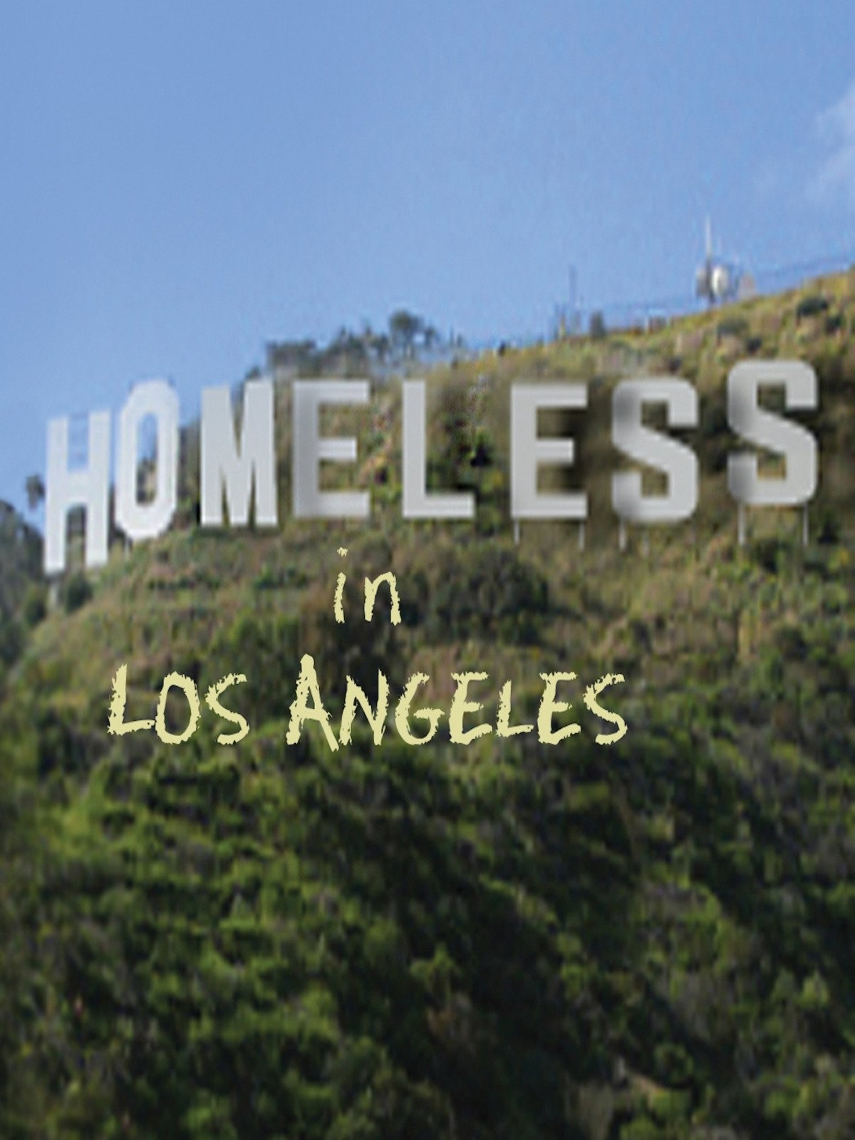 Homeless in Los Angeles on Amazon Prime Instant Video UK