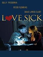 Love Sick: Secrets Of A Sex Addict