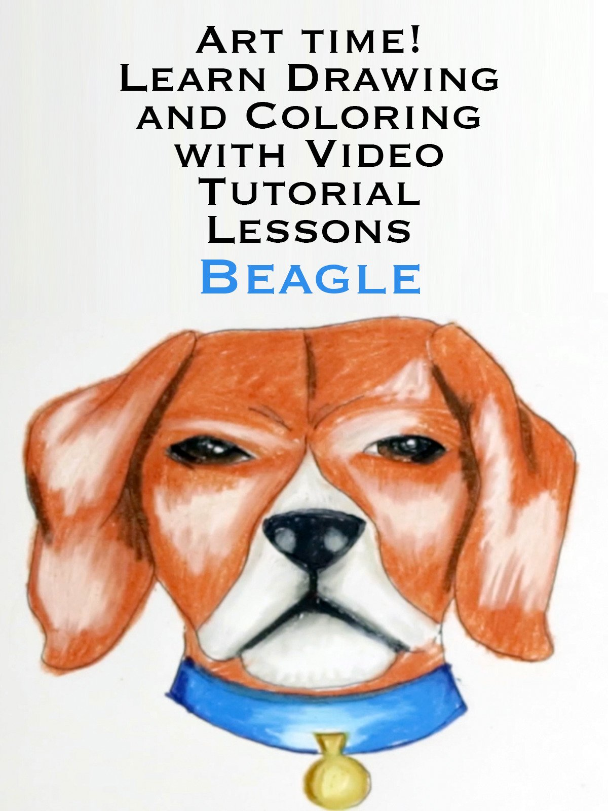 Art time! Learn Drawing and Coloring with Video Tutorial Lessons Beagle