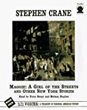 Maggie a Girl of the Streets and Other New York Stories (Voices; A Treasury of Regional American Fiction)
