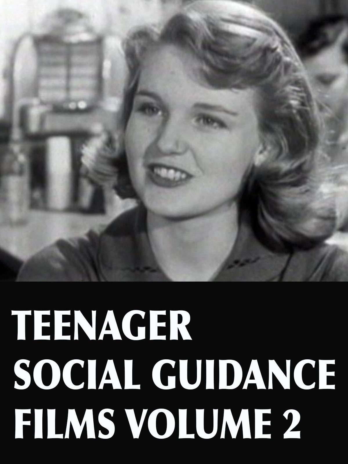 Teenager Social Guidance Films Vol. 2