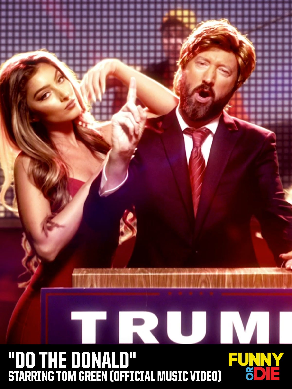 """""""Do The Donald"""" Starring Tom Green (Official Music Video) on Amazon Prime Video UK"""