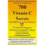 700 Vitamin C Secrets ~ Professor Sydney J. Bush