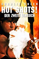 Hot Shots! Der 2. Versuch