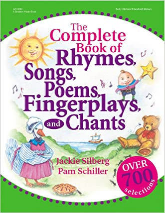 The Complete Book of Rhymes, Songs, Poems, Fingerplays, and Chants (Complete Book Series)