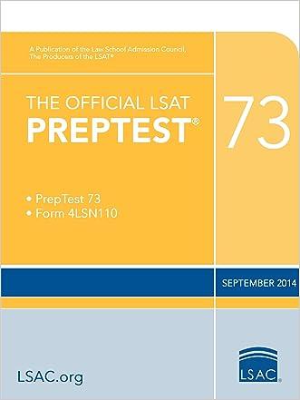 The Official LSAT PrepTest 73 (Official LSAT PrepTests)