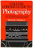 Collins Concise Guide to Photography (0004119398) by Freeman, Michael