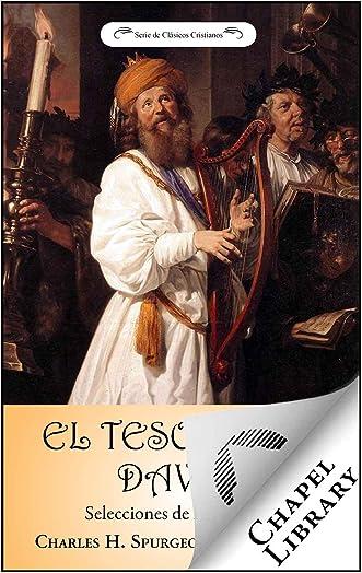 El tesoro de David: Selecciones de los Salmos (Spanish Edition) written by Charles H. Spurgeon