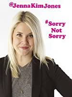 #SorryNotSorry with Jenna Kim Jones