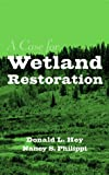 A Case for Wetland Restoration