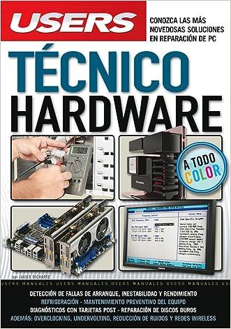 Tecnico Hardware: Manuales Users (Spanish Edition)