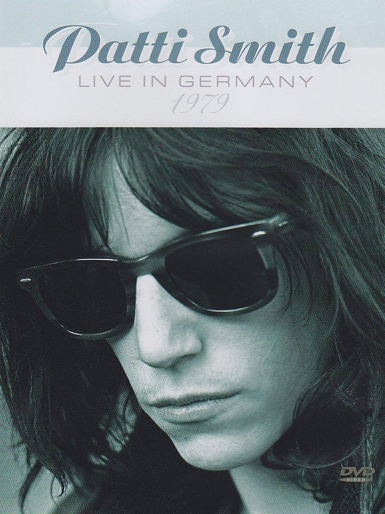 パティ・スミス(Patti Smith)『Live In Germany 1979(DVD)』