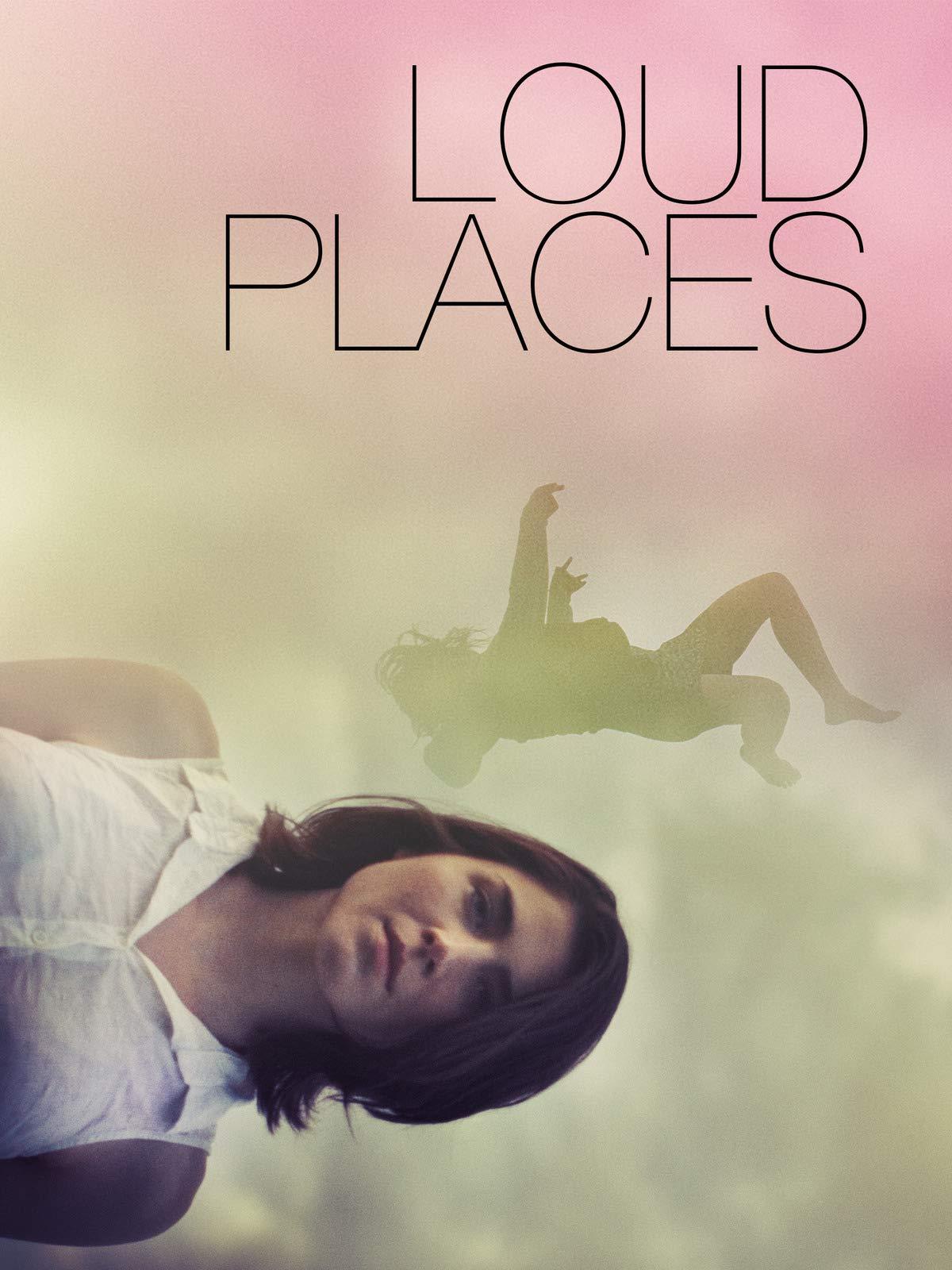 Loud Places on Amazon Prime Video UK