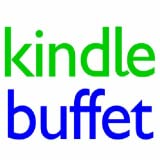 Kindle Buffet ... a menu of the best free Kindle books, fresh daily