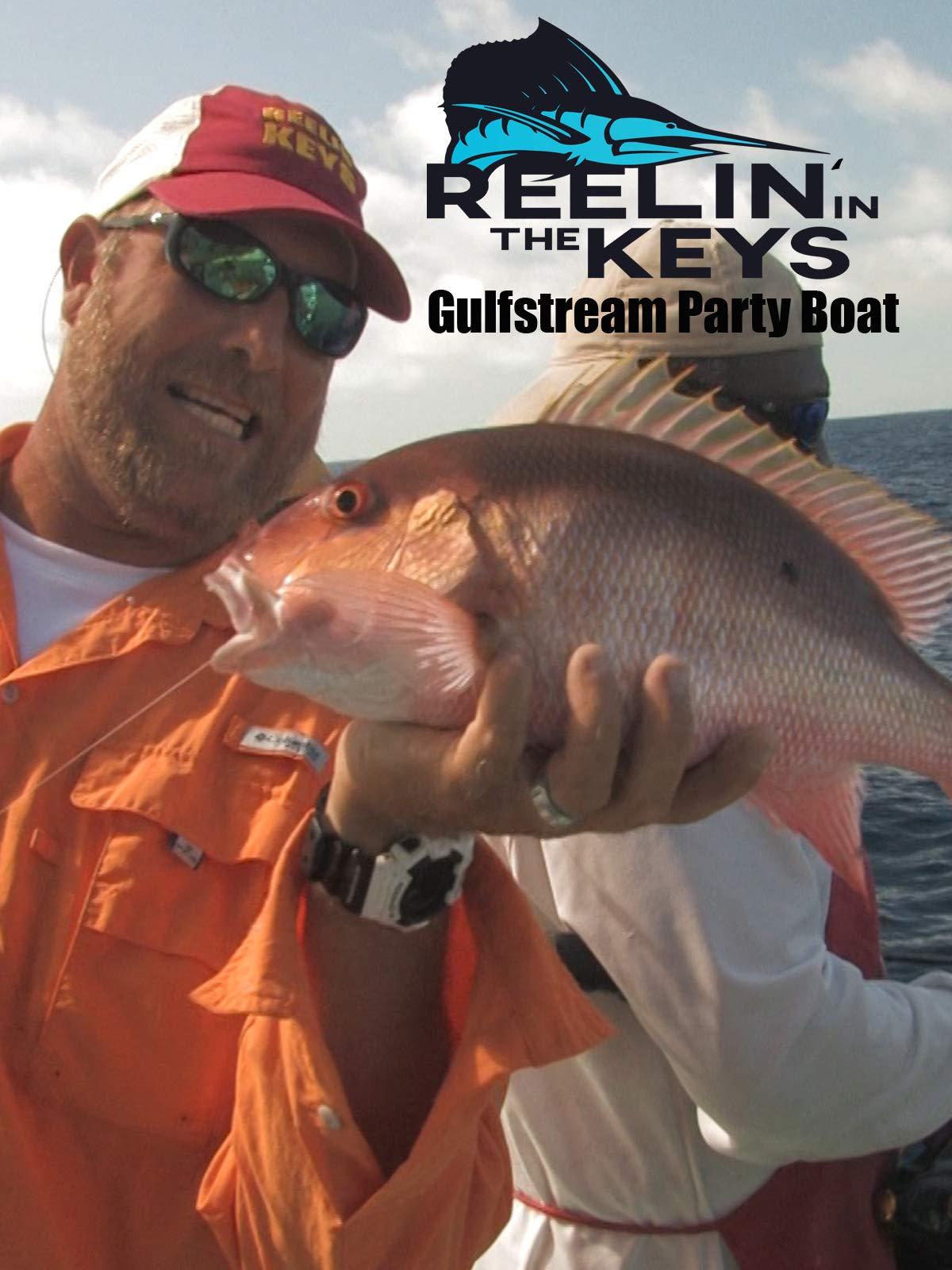 Reelin' In The Keys Gulfstream Party Boat