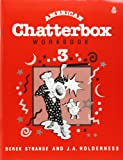 img - for American Chatterbox Workbook 3 book / textbook / text book