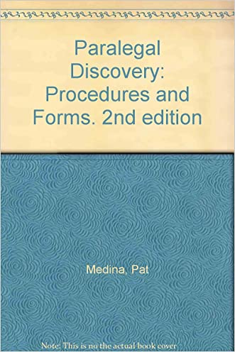 Paralegal Discovery: Procedures and Forms (Paralegal Law Library)