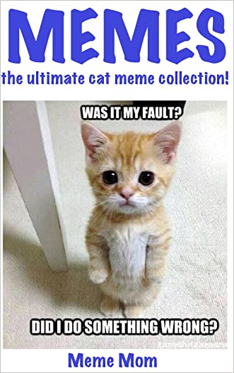 Memes: the ultimate cat meme collection! (Memes:the ultimate collection!)