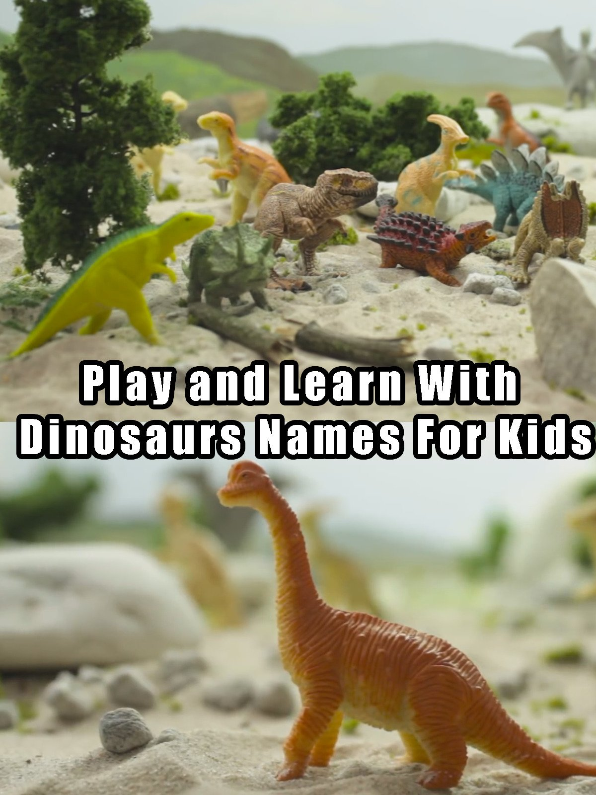Play and Learn With Dinosaurs Names For Kids on Amazon Prime Instant Video UK