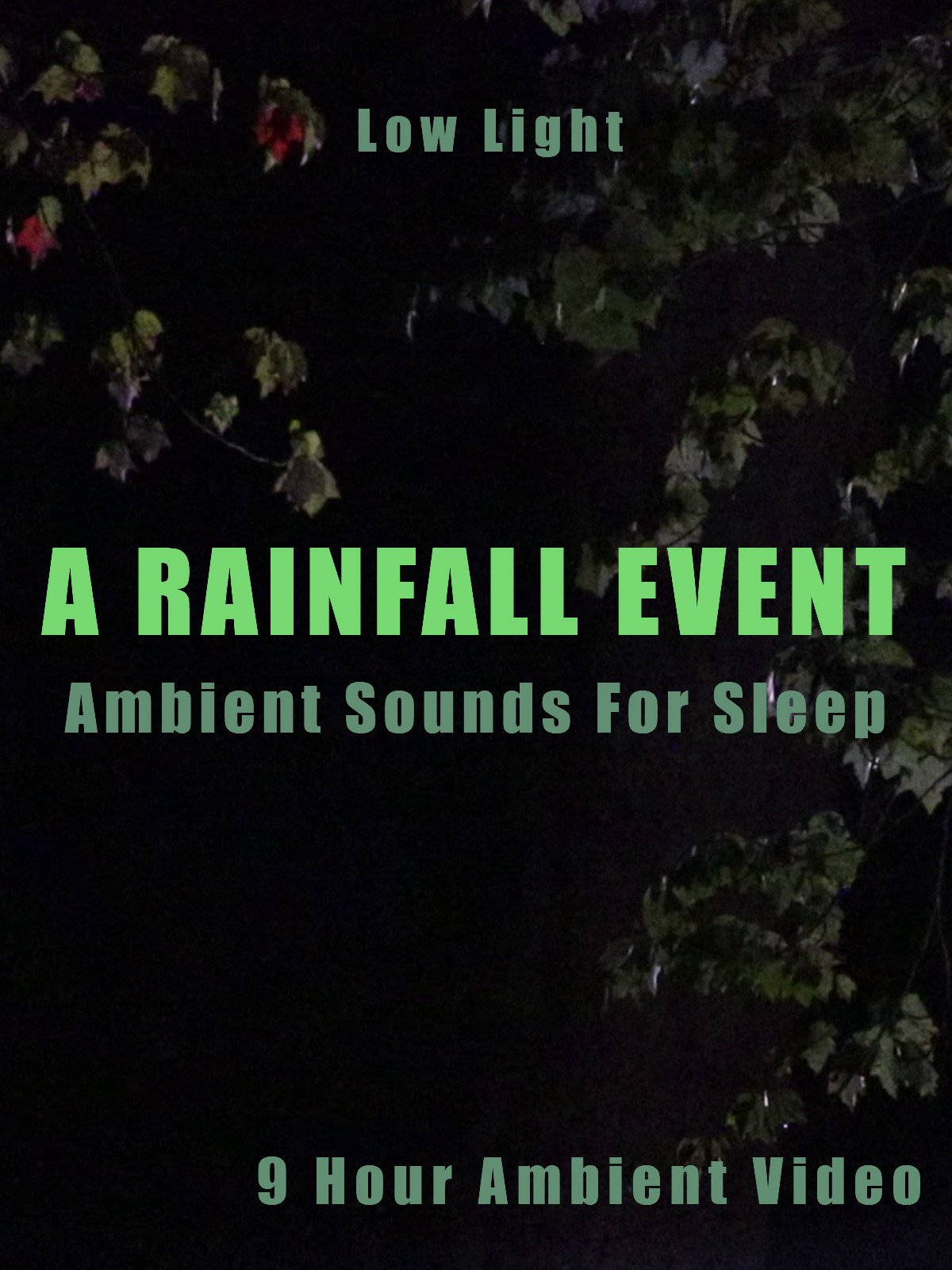 A Rainfall Event Ambient Sounds For Sleep