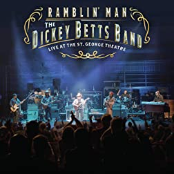 Ramblin' Man: The Dickey Betts Band Live at the St. George Theatre [Blu-ray]