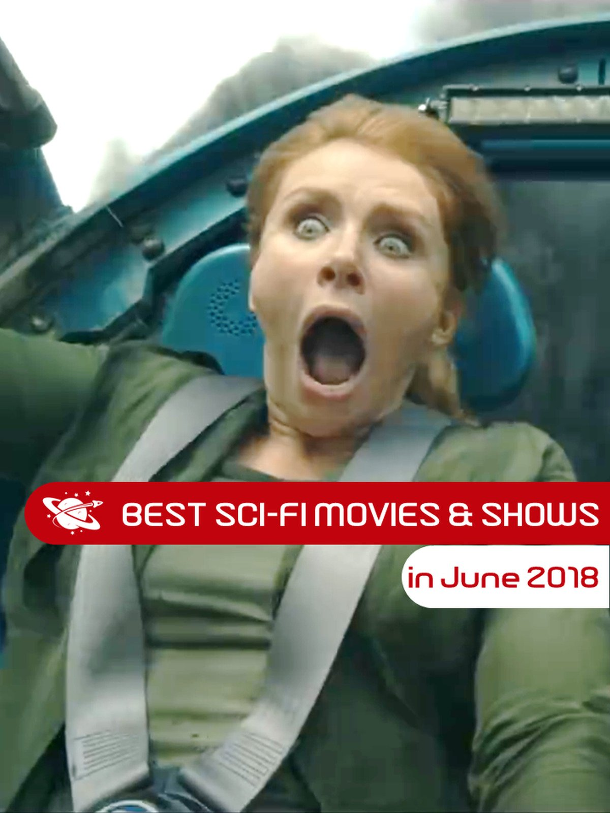 Best Sci-Fi Movies & Shows in June 2018