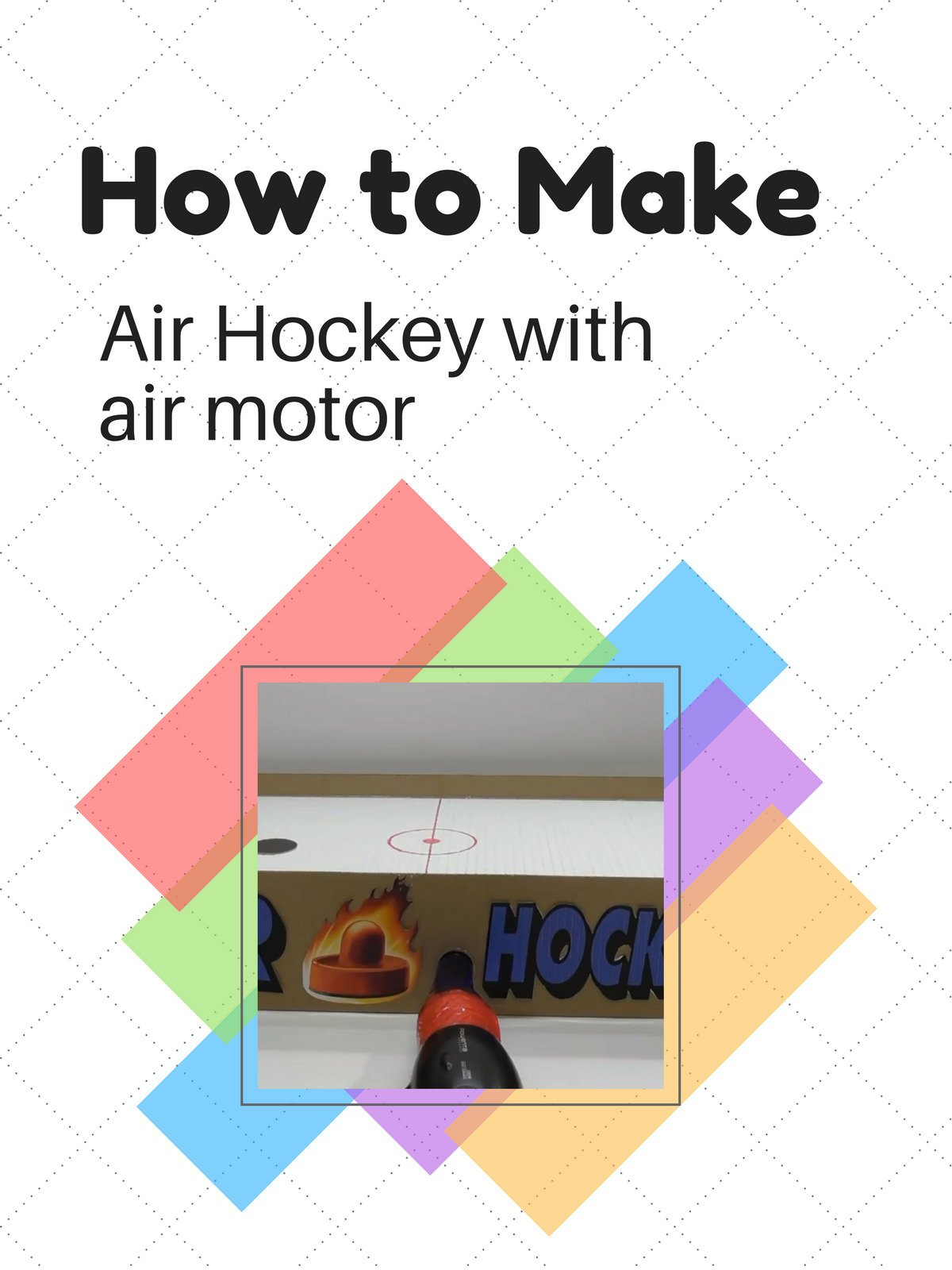 How to make Air Hockey with air motor