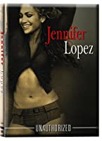 Lopez, Jennifer - Unauthorized
