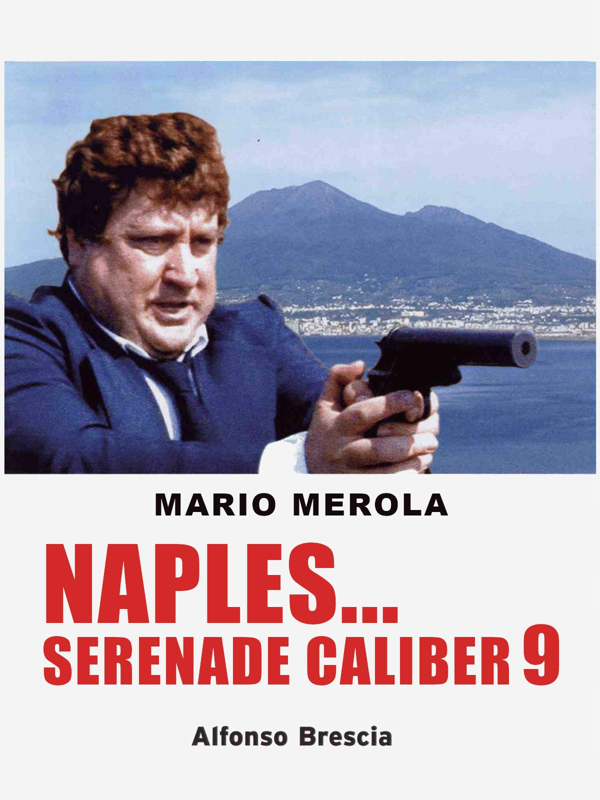 Naples Serenade Caliber 9 on Amazon Prime Video UK