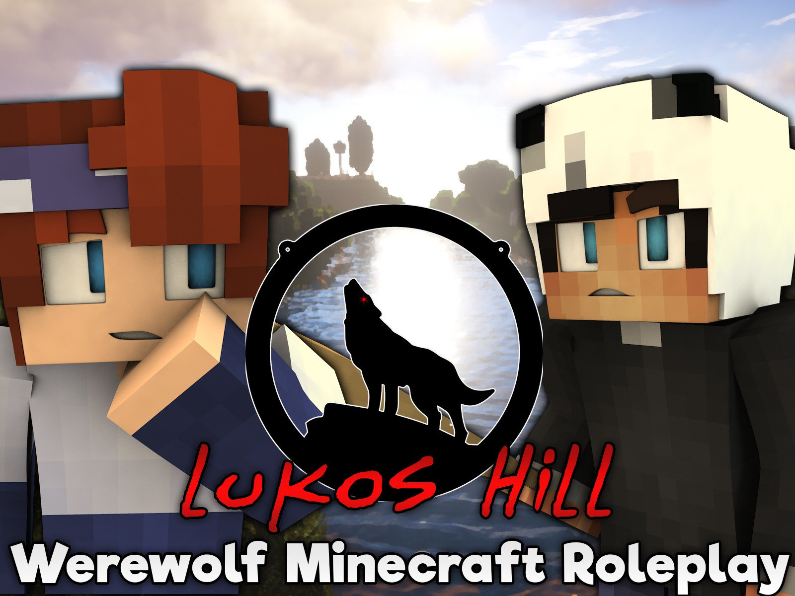 Lukos Hill (Minecraft Werewolf Roleplay)