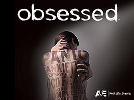 Obsessed Season 1