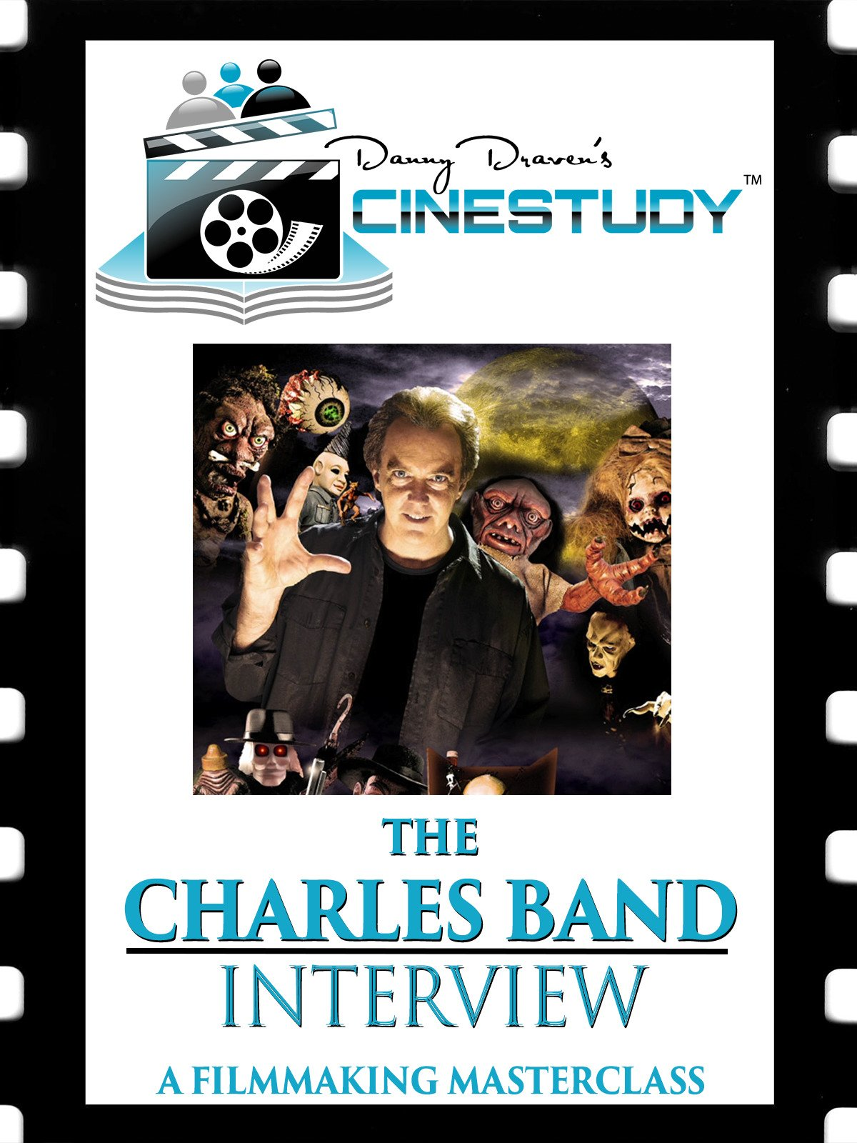 Cinestudy: The Charles Band Interview (A Filmmaking Masterclass)