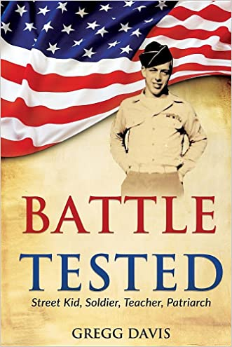 Battle Tested: Street Kid, Soldier, Teacher, Patriarch