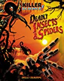img - for Killer Science: Deadly Insects and Spiders book / textbook / text book