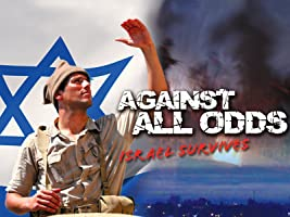 Against All Odds: Isreal Survives Season 1