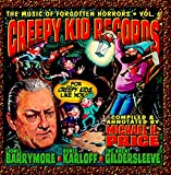 The Music of Forgotten Horrors Vol. 6: Creepy Kid Records