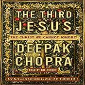 The Third Jesus: The Christ We Cannot Ignore | [Deepak Chopra MD]