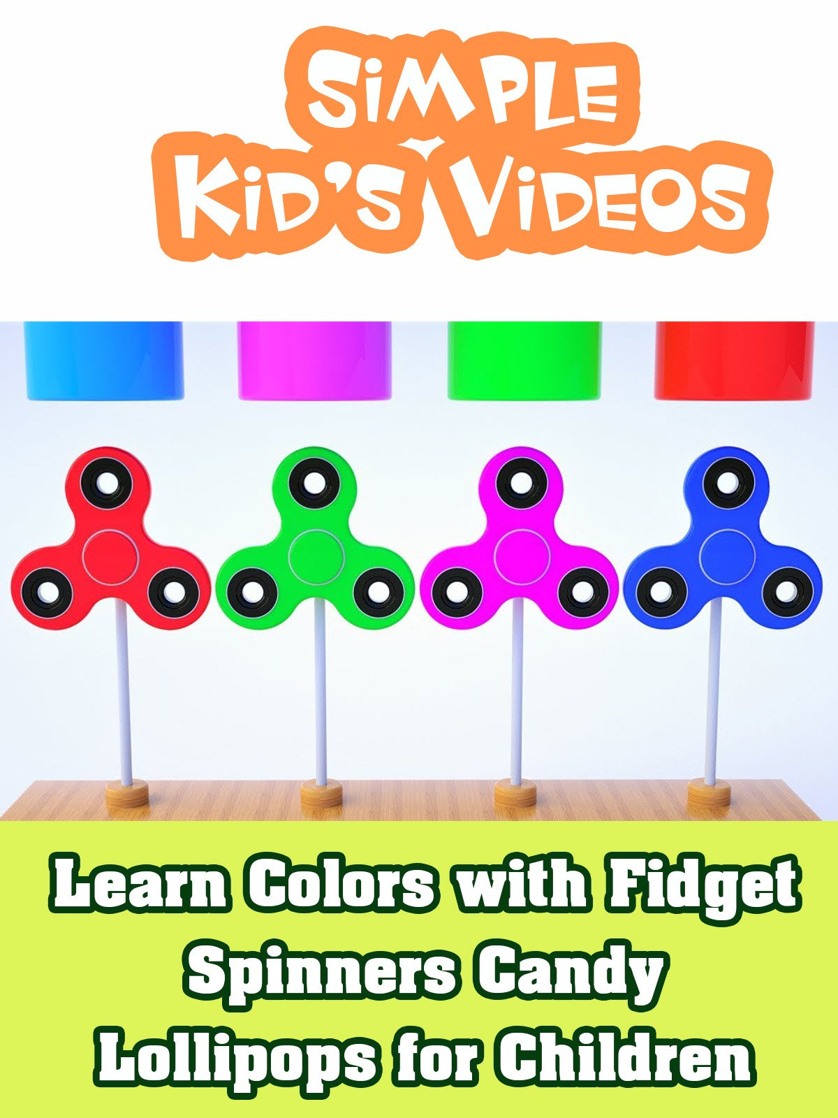 Learn Colors with Fidget Spinners Candy Lollipops for Children