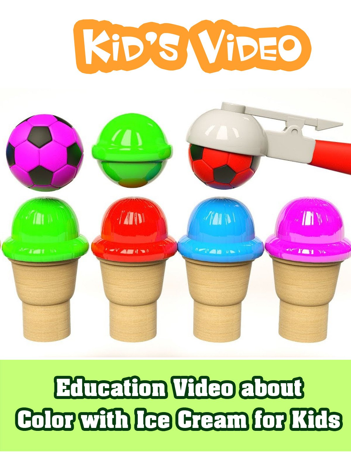 Education Video about Color with Ice Cream for Kids