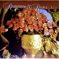 Romance &amp; Roses, Vol. 3 by Franz Liszt,&#32;George Gershwin,&#32;Maurice Ravel,&#32;Johann Sebastian Bach and Pyotr Il'yich Tchaikovsky