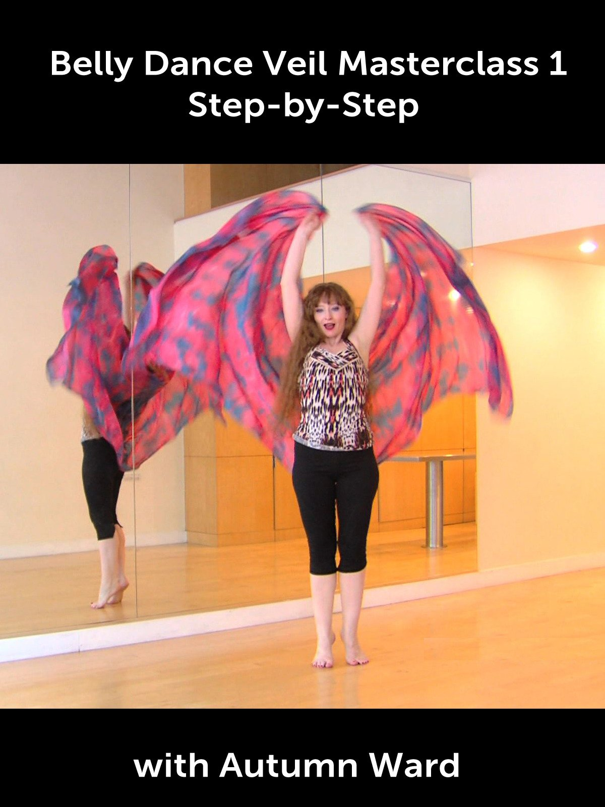 Belly Dance Veil Masterclass 1: Step-by-Step with Autumn Ward