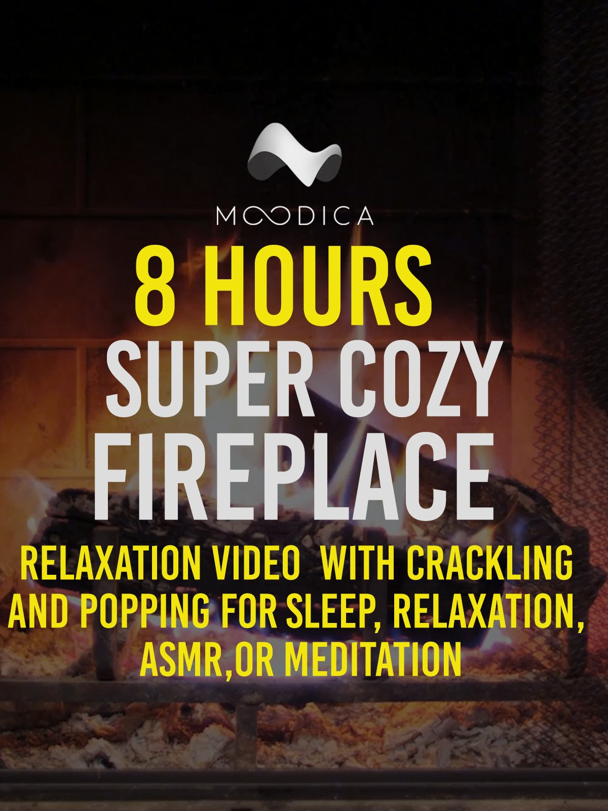 8 Hours: Super Cozy Fireplace: Relaxation Video with Crackling and Popping Sounds For Sleep, Relaxation, ASMR or Meditation