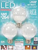 Feit LED Dimmable G25 Decorative Bulb - Uses only 8 watts
