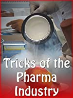 Tricks of the Pharma Industry