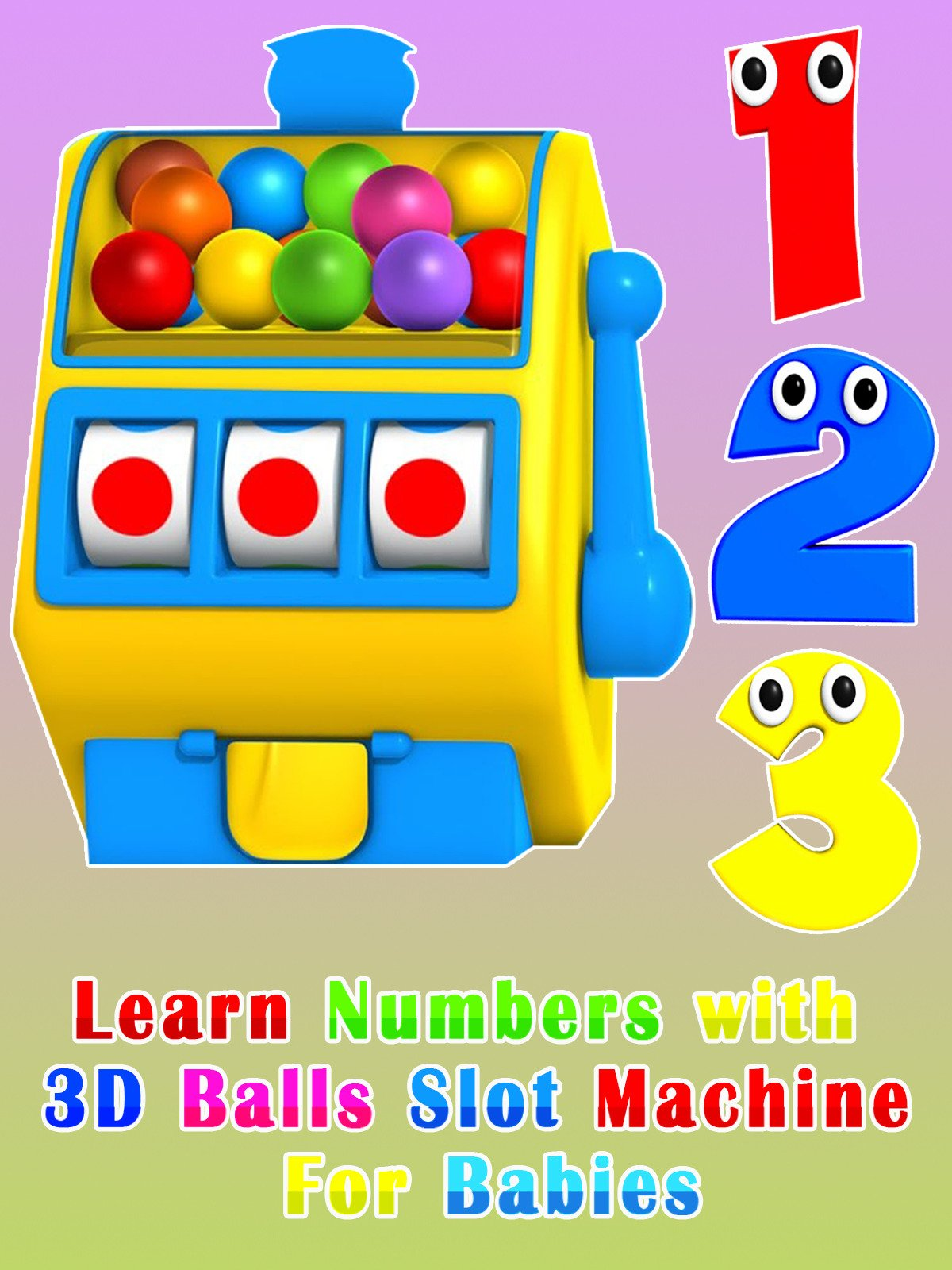 Learn Numbers with Balls Slot Machine For Babies