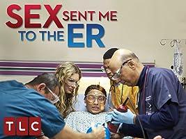 Sex Sent Me to the ER Season 3 [HD]