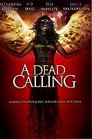 Dead Calling, A  (aka Calling, The)